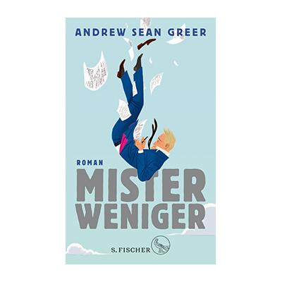 Andrew Sean Greer: Mister Weniger
