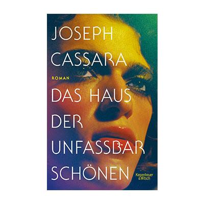 Joseph Cassara: Das Haus der unfassbar Schönen