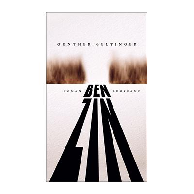 Gunther Geltinger: Benzin