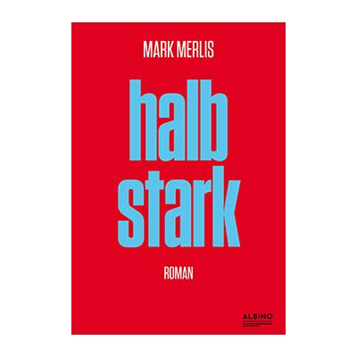 Mark Merlis: Halbstark
