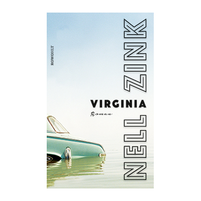 Nell Zink: Virginia