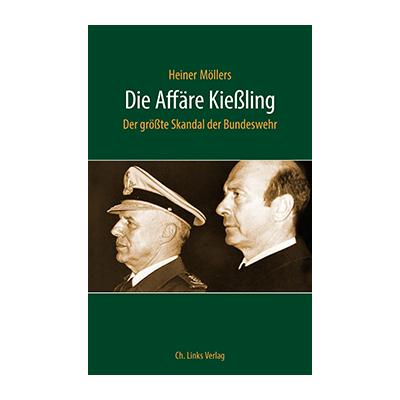 Heiner Möllers: Die Affäre Kießling