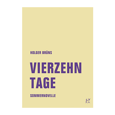 Holger Brüns: Vierzehn Tage