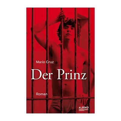 Mario Cruz: Der Prinz