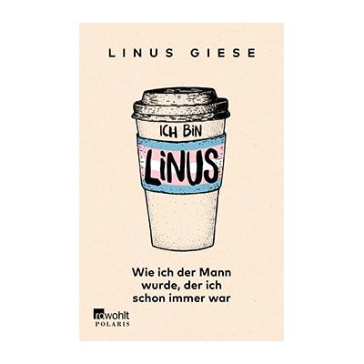 Linus Giese: Ich bin Linus