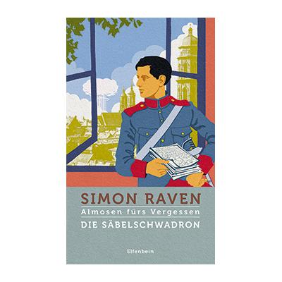 Simon Raven: Die Säbelschwadron