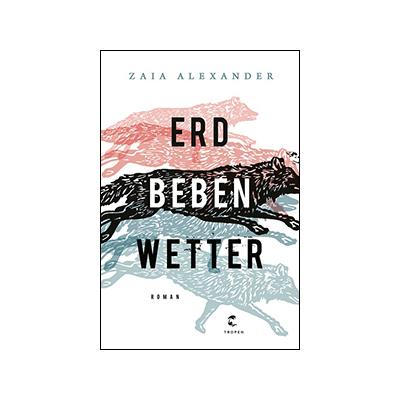 Zaia Alexander: Erdbebenwetter