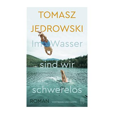 Tomasz Jedrowski: Im Wasser sind wir schwerelos