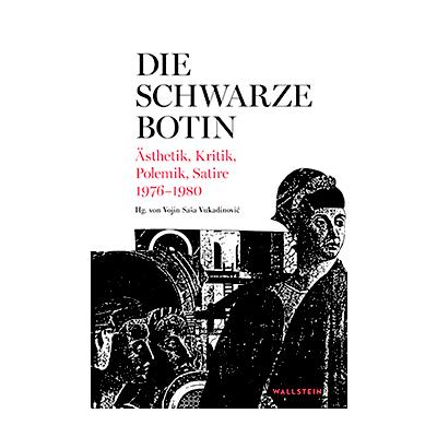 Vojin Saša Vukadinović (Hg.): Die Schwarze Botin