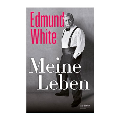 Edmund White: Meine Leben